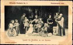 Ak Oberammergau, Passionsspiele 1900, Lasset die Kindlein zu mir kommen