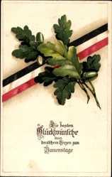 Postcard Glückwunsch Namenstag, Patriotik, Kaiserreich, Eichenlaub
