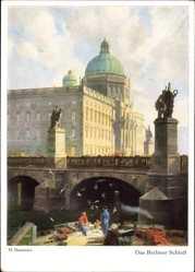 Künstler Ak Bastanier, Berlin Mitte, Blick auf das Berliner Schloss, Brücke, HDK