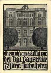 Künstler Ak Schroder E., Chemnitz, Die Kgl. Bauschule, 75 jähr. Jubelfeier