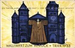 Künstler Ak Burgermeister, Trier in Rheinland Pfalz, Wallfahrt z. Hl. Rock 1933